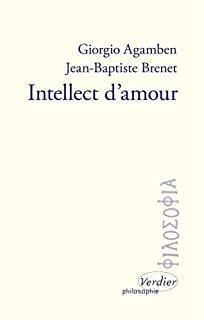 Intellect d'amour, Agamben, Giorgio