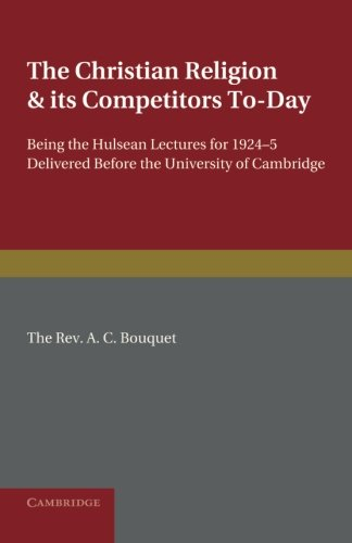 The Christian Religion and its Competitors Today PDF