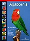 Agapornis / Lovebird (Pajaros / Birds) (Spanish Edition) by Dirk Van Den Abeele (2011-01-30)