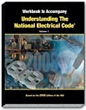 Mike Holt's Workbook to Accompany Understanding the NEC Volume 1 2008 Edition, Mike Holt, 1932685456