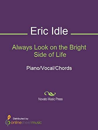 Always Look On The Bright Side Of Life Kindle Edition By Eric Idle