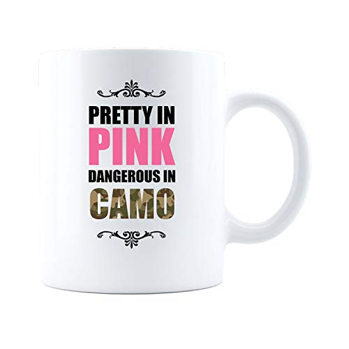 Pretty In Pink Dangerous In Camo Coffee and Tea 11 oz White Ceramic Mug Perfect Gift