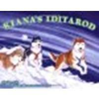 Kiana's Iditarod by Cartwright, Shannon [Sasquatch Books, 2008] Paperback [Paperback]