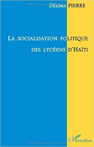 Lire un La socialisation politique des lycéens d'Haïti epub pdf