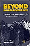 Beyond Entrepreneurship : Turning Your Business into an Enduring Great Company, Collins, Jim and Lazier, William C., 0130853666