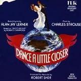 Dance a Little Closer (The Original Broadway Cast Recording)