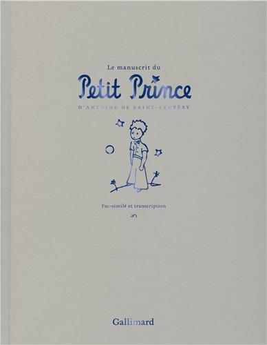 Le manuscrit du Petit Prince - Fac-similé et transcription (French Edition) by French and European Publications Inc