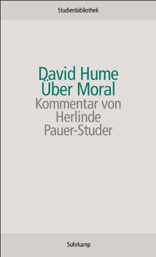 Über Moral (Suhrkamp Studienbibliothek) Taschenbuch – 30. April 2007 David Hume Herlinde Pauer-Studer Theodor Lipps Suhrkamp Verlag
