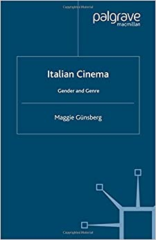 Italian Cinema: Gender and Genre