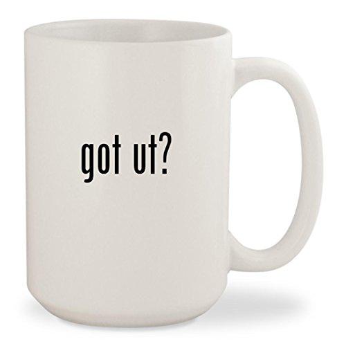 got ut? - White 15oz Ceramic Coffee Mug Cup