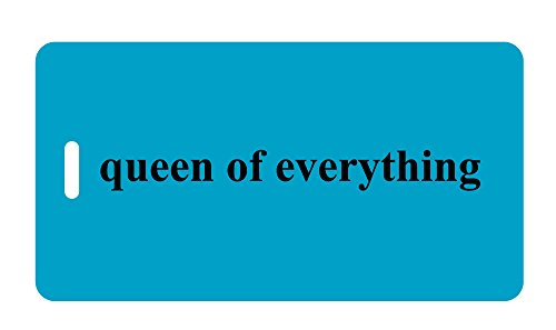 Luggage Tag - queen of everything - Humorous Luggage Tags