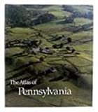 img - for The Atlas of Pennsylvania book / textbook / text book