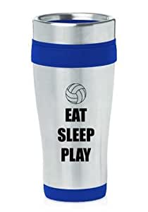 Blue 16oz Insulated Stainless Steel Travel Mug Z899 Eat Sleep Play Volleyball