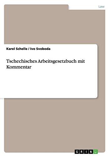 Tschechisches Arbeitsgesetzbuch mit Kommentar