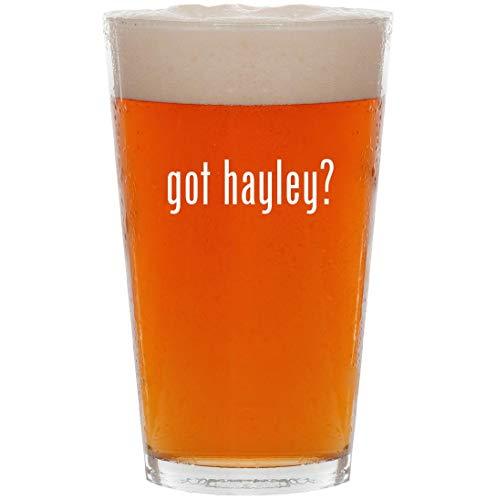 got hayley? - 16oz All Purpose Pint Beer Glass