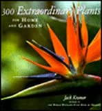 img - for 300 Extraordinary Plants for Home and Garden: For Home and Garden book / textbook / text book