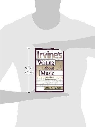 Irvine's Writing About Music: Third Edition by Amadeus Press