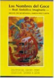 img - for Los nombres del goce -Real:Simb lico:Imaginario- book / textbook / text book