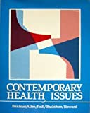 Contemporary Health Issues, Banister, Eric, 0867200774