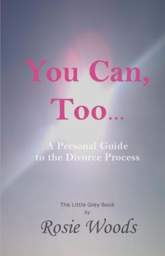 Download You Can, Too... A Personal Guide to the Divorce Process. pdf epub