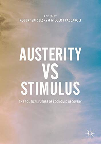 Austerity vs Stimulus: The Political Future of Economic Recovery (Favour Tags)