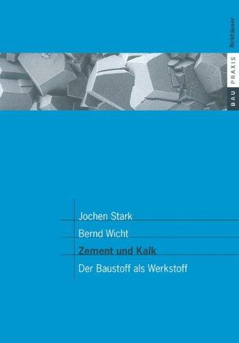 Zement und Kalk: Der Baustoff als Werkstoff (BauPraxis) (German Edition)