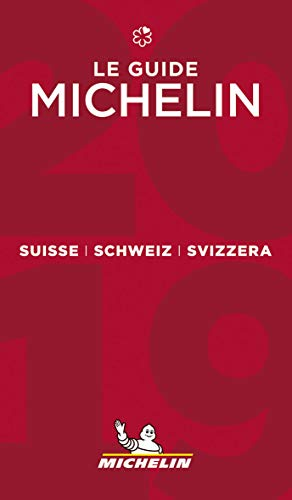 Suisse 2019 - The Michelin Guide: The Guide MICHELIN (Michelin Hotel & Restaurant Guides)...