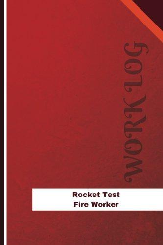 Download Rocket Test Fire Worker Work Log: Work Journal, Work Diary, Log - 126 pages, 6 x 9 inches (Orange Logs/Work Log) ebook
