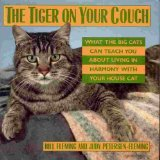 The Tiger on Your Couch, Bill Fleming and Judy Petersen-Fleming, 0688087507