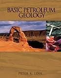 Basic Petroleum Geology 9780930972011