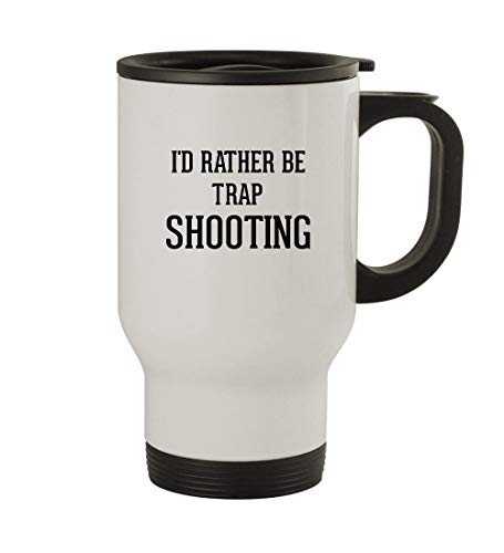 I'd Rather Be TRAP SHOOTING - 14oz Sturdy Stainless Steel Travel Mug, - Trap Rather