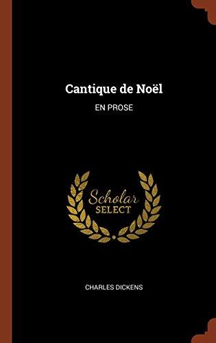Cantique de Noel: EN PROSE  [Dickens, Charles] (Tapa Dura)