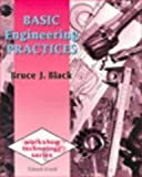 Basic Engineering Practices, Black, Bruce, 0340601531