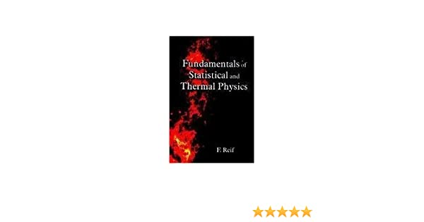 Fundamentals of statistical and thermal physics reif fundamentals of statistical and thermal physics reif 9789380663142 amazon books fandeluxe Images