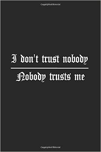 Amazon.com: I Don\'t Trust Nobody Nobody Trusts Me: Swift ...