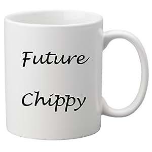 Futuro Chippy 11 oz taza, perfecta cumpleaños o Navidad. Gran novedad 11 oz taza