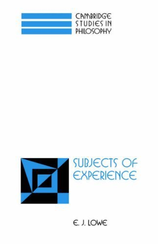 Subjects of Experience (Cambridge Studies in Philosophy) by E. J. Lowe (2006-11-02)