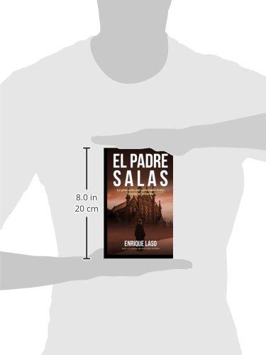 El padre Salas: Posesiones, terror y misterio (Spanish Edition): Enrique Laso: 9781503385528: Amazon.com: Books
