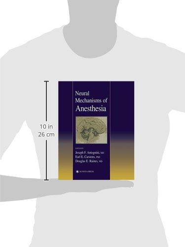 Neural Mechanisms of Anesthesia (Contemporary Clinical Neuroscience)