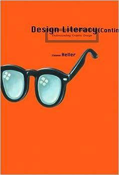 Design Literacy (continued): Understanding Graphic Design