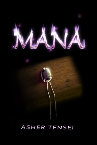 Book: Mana by Asher Tensei