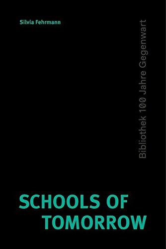 Schools of Tomorrow (HKW - 100 Jahre Gegenwart) Gebundenes Buch – 30. November 2018 Silvia Fehrmann Matthes & Seitz Berlin 3957574129 Bildungssoziologie