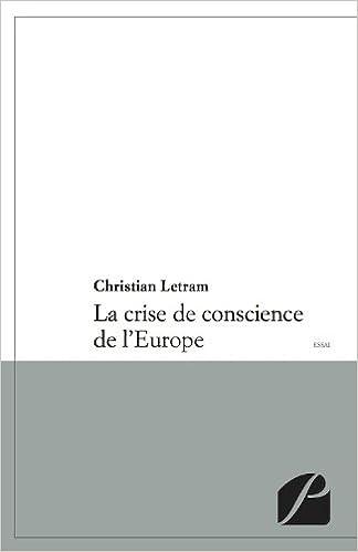 Téléchargement La crise de conscience de l'Europe pdf, epub ebook