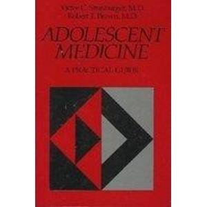 Adolescent Medicine a Practical Guide