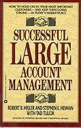 Successful Large Account Management: How to Hold on to Your Most Important Customers-And Keep Them Going Strong in Today's Marketplace by Brand: Victory Audio Video Services