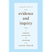 Evidence and Inquiry: A Pragmatist Reconstruction of Epistemology: A Pragmatic Reconstruction of Epistemology (English…