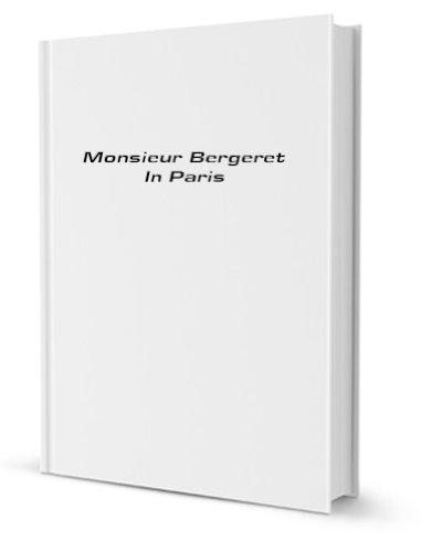 Monsieur Bergeret In Paris [Pdf/ePub] eBook