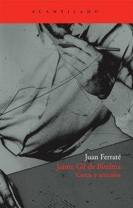 Descargar Libro Jaime Gil De Biedma: Cartas Y Artículos Juan Ferraté
