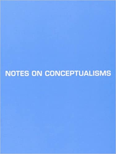 Book Notes on Conceptualisms (Udp Dossier)