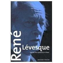 René Lévesque and the Parti Québécois in Power